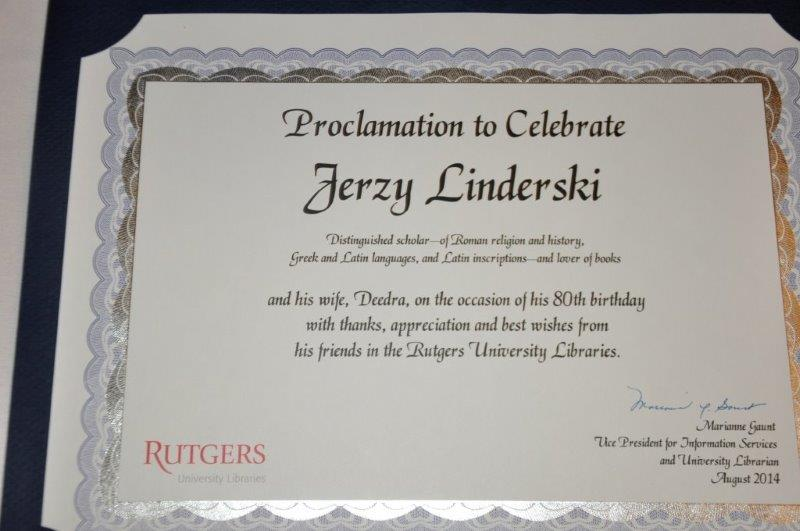 The certificate of proclamation from Rutgers University Libraries to Prof. Linderski and his wife Deedra in honor of his 80th birthday. | Photo by Tina Turner