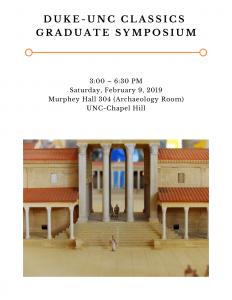 A flyer for the 2019 Duke-UNC Classics Graduate Symposium