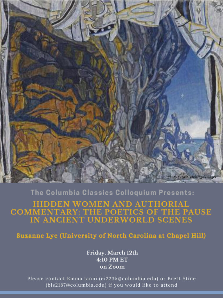 A flyer giving details about Professor Suzanne Lye's presentation: 'Hidden Women and Authorial Commentary: The Poetics of the Pause in Ancient Underworld Scenes'